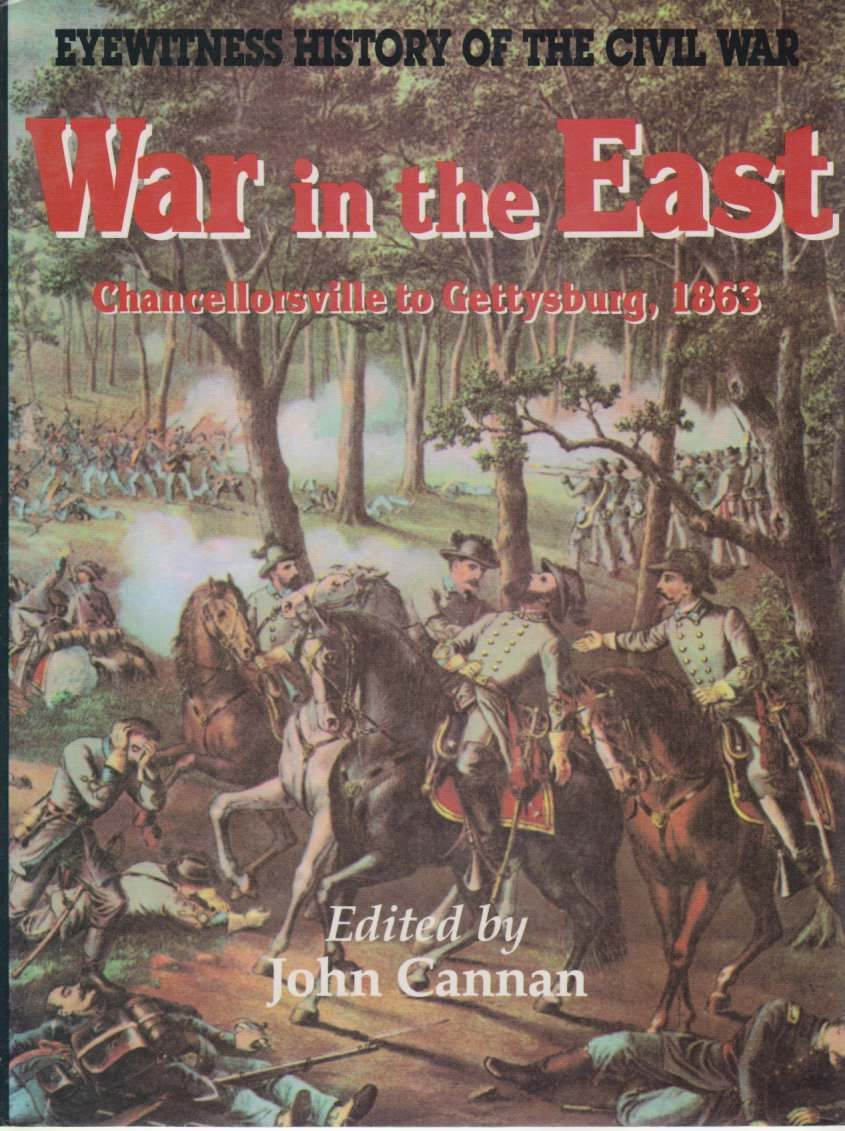 Image for WAR IN THE EAST Chancellorsville to Gettysburg, 1863