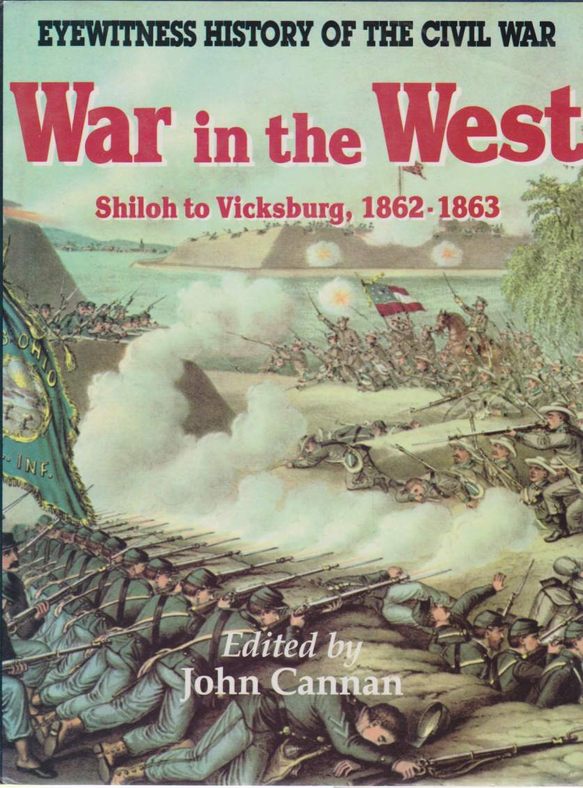 Image for WAR IN THE WEST Shiloh to Vicksburg, 1862 - 1863