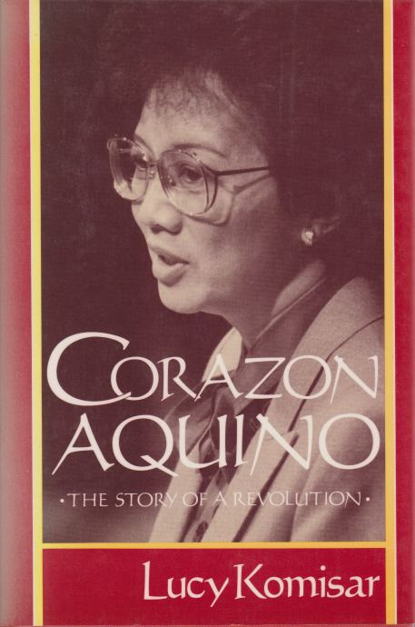 Image for CORAZON AQUINO The Story of a Revolution