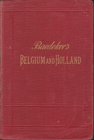 Image for BELGIUM AND HOLLAND Including the Grand-Duchy of Luxembourg