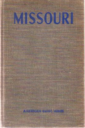 Image for MISSOURI A Guide to the 'show Me' State