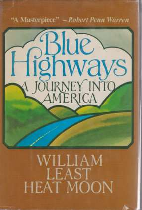 Image for BLUE HIGHWAYS A Journey Into America