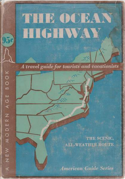 Image for THE OCEAN HIGHWAY New Brunswick, New Jersey to Jacksonville, Florida