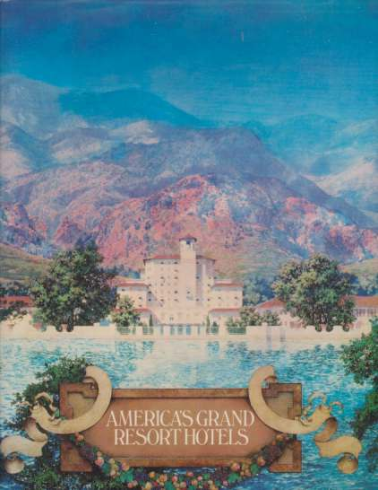 Image for AMERICA'S GRAND RESORT HOTELS