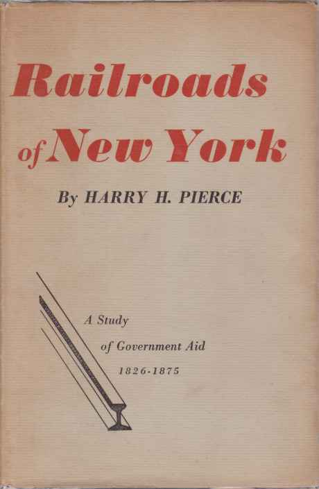 Image for RAILROADS OF NEW YORK A Study of Government Aid 1826-1875