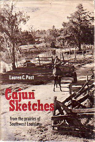 Image for CAJUN SKETCHES From the Prairies of Southwest Louisiana