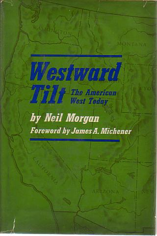 Image for WESTWARD TILT The American West Today