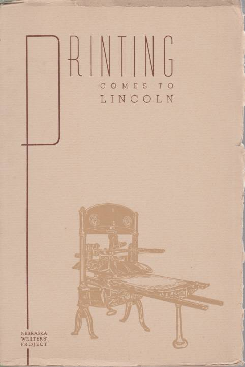 Image for PRINTING COMES TO LINCOLN