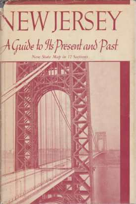 Image for NEW JERSEY A Guide to its Present and Past