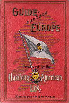 Image for GUIDE THROUGH EUROPE Germany, Austria, Hungary, Switzerland, Italy, France, Belgium, Holland, the United Kingdom, Sweden & C.